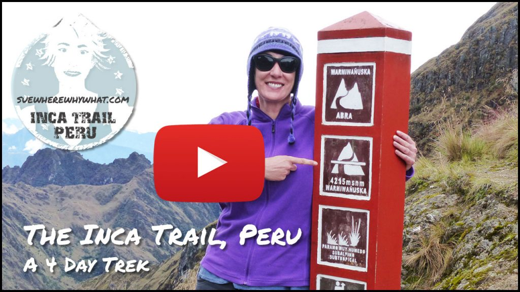 The Inca Trail - Peru, South America