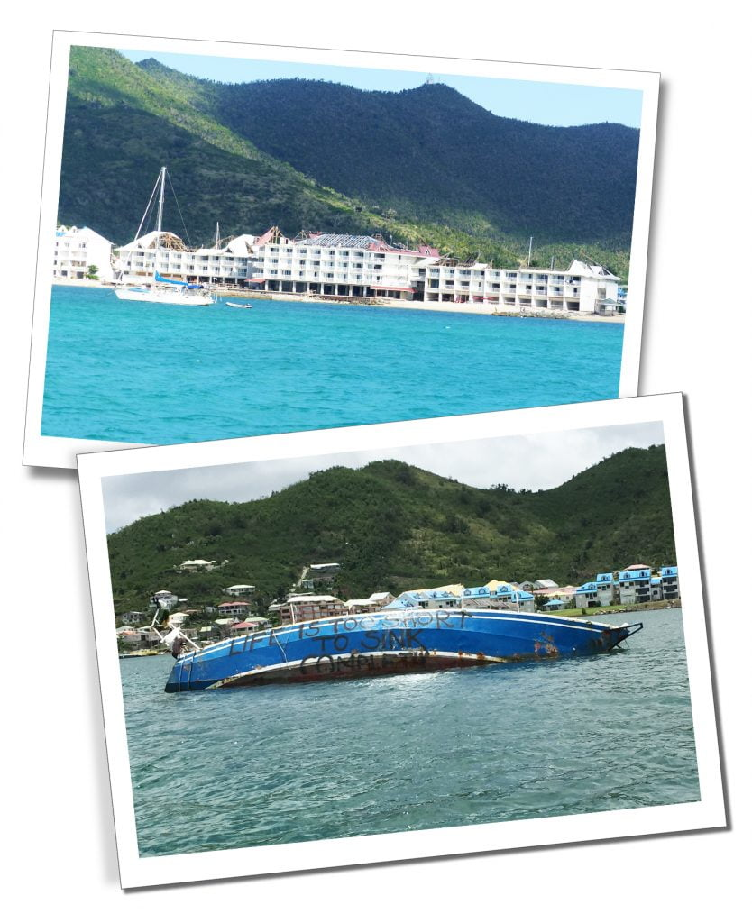 "A derelict hotel on the beach & upturned boat in the harbour with a message painted on it's upturned hull ""Life is too short to sink completely."" St.Martins, Caribbean"