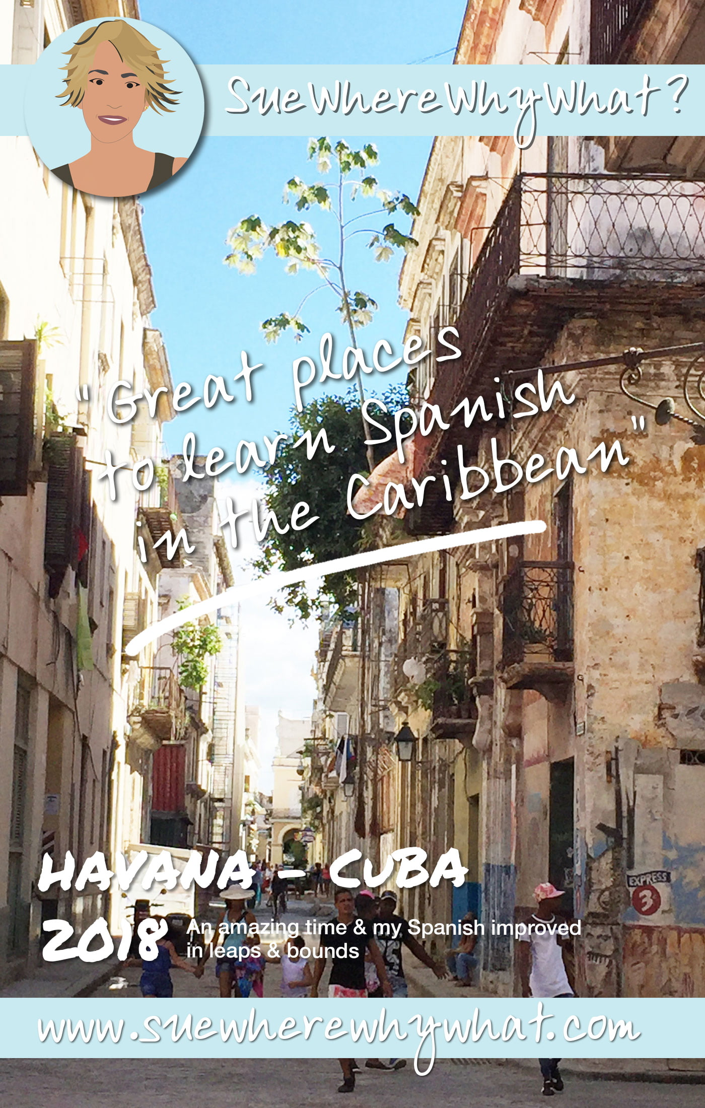 2 Great places to learn & improve your Spanish Language in the Caribbean - Havana, Cuba & Santo Domingo, Dominican Republic. My top tips on what to expect & how to get the most out of your experience. https://www.suewherewhywhat.com/countries/cuba/2-great-places-to-learn-spanish-in-the-caribbean
