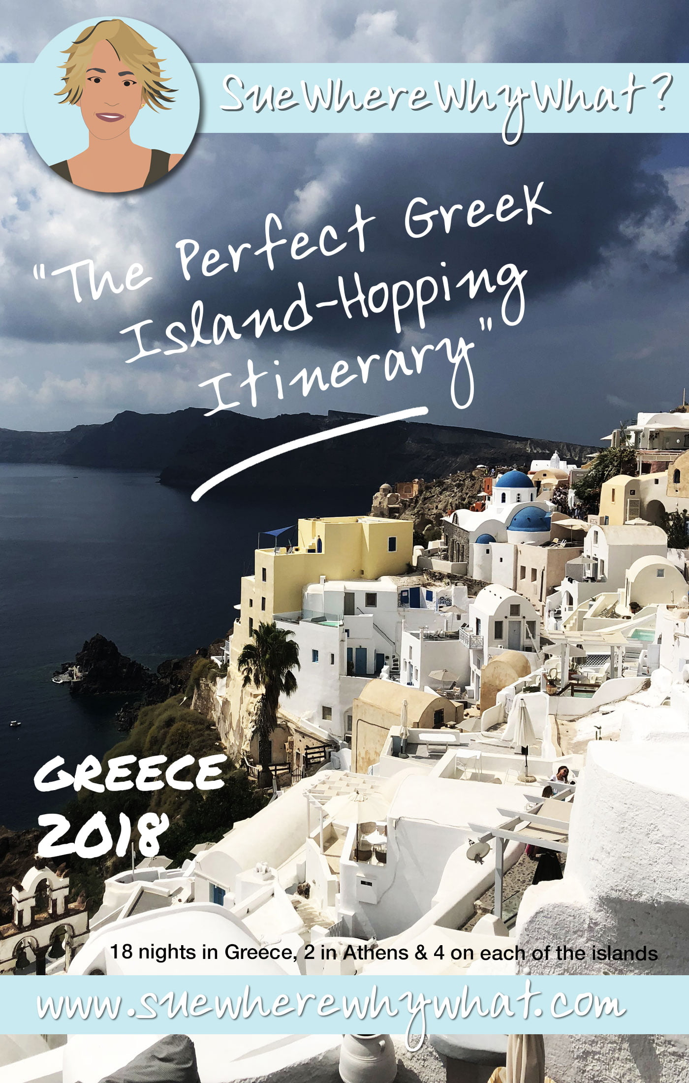 The Perfect Greek Island-Hopping Itinerary. A Greek Island-hopping trip is one of my favourite 2 week holidays, so much so I recently visited for my 6th time. Includes favourite Islands Santorini, Paros, Naxos & Milos as well as Athens & the Acropolis. https://www.suewherewhywhat.com/the-perfect-greek-island-hopping-itinerary