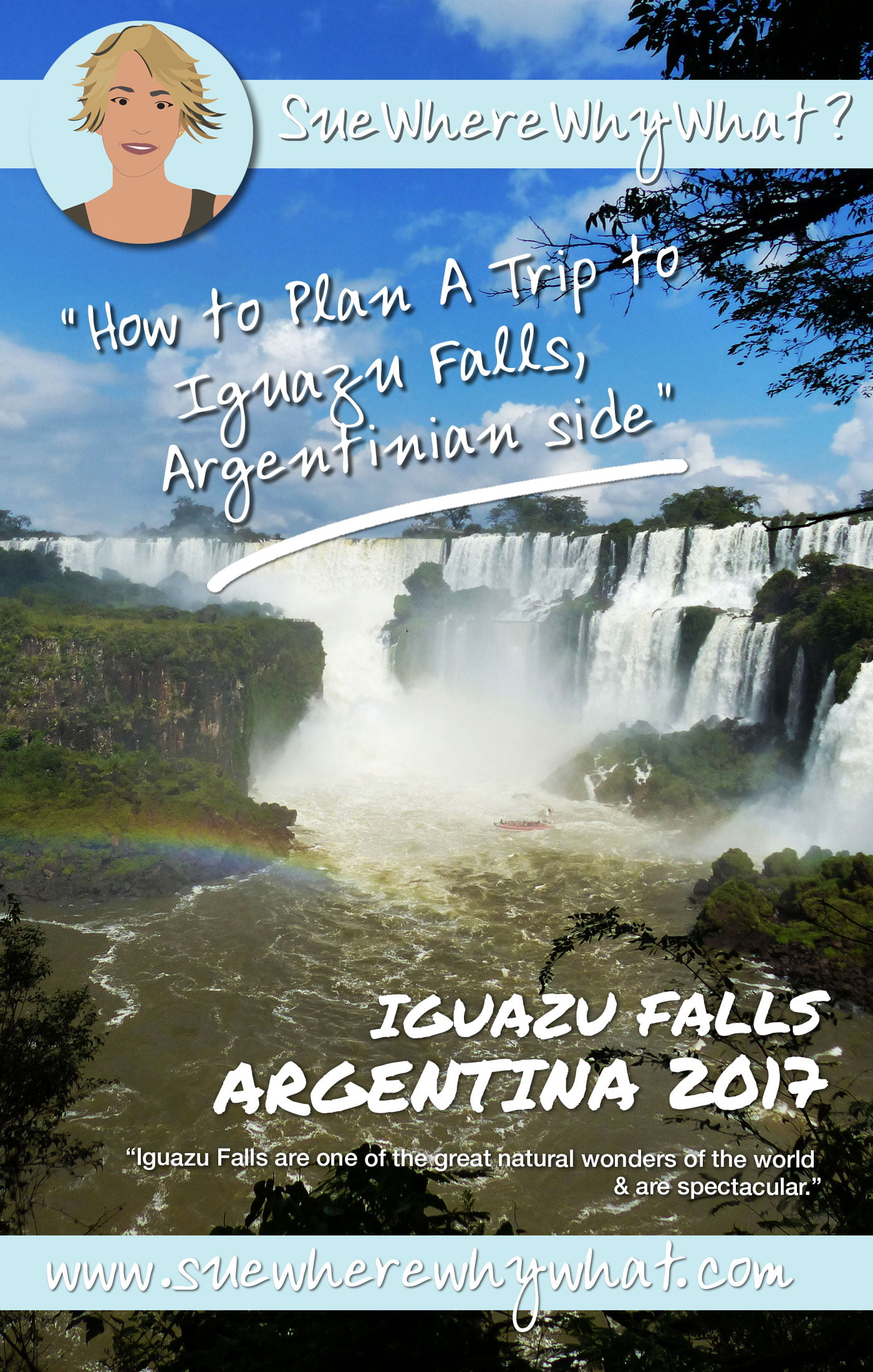 Argentina or Brazil…or both? How to plan a trip to Iguazu Falls. Includes time to go, transport, costs, wildlife, what to wear & top tips on how to plan a day. https://www.suewherewhywhat.com/activities/day-trips/how-to-plan-a-trip-to-iguazu-falls-argentinian-side