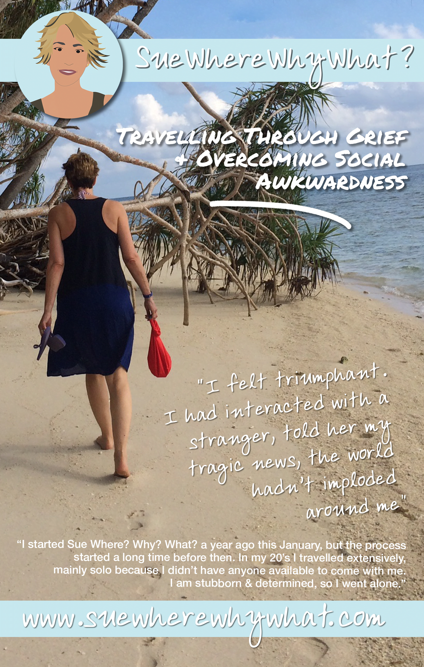 Travelling Through Grief & Overcoming Social Awkwardness. The challenge of travelling solo as a woman while healing from tragedy. How did I use my passion for travel to create distractions & help me grieve? Overcoming the fear of social interactions while on the road.