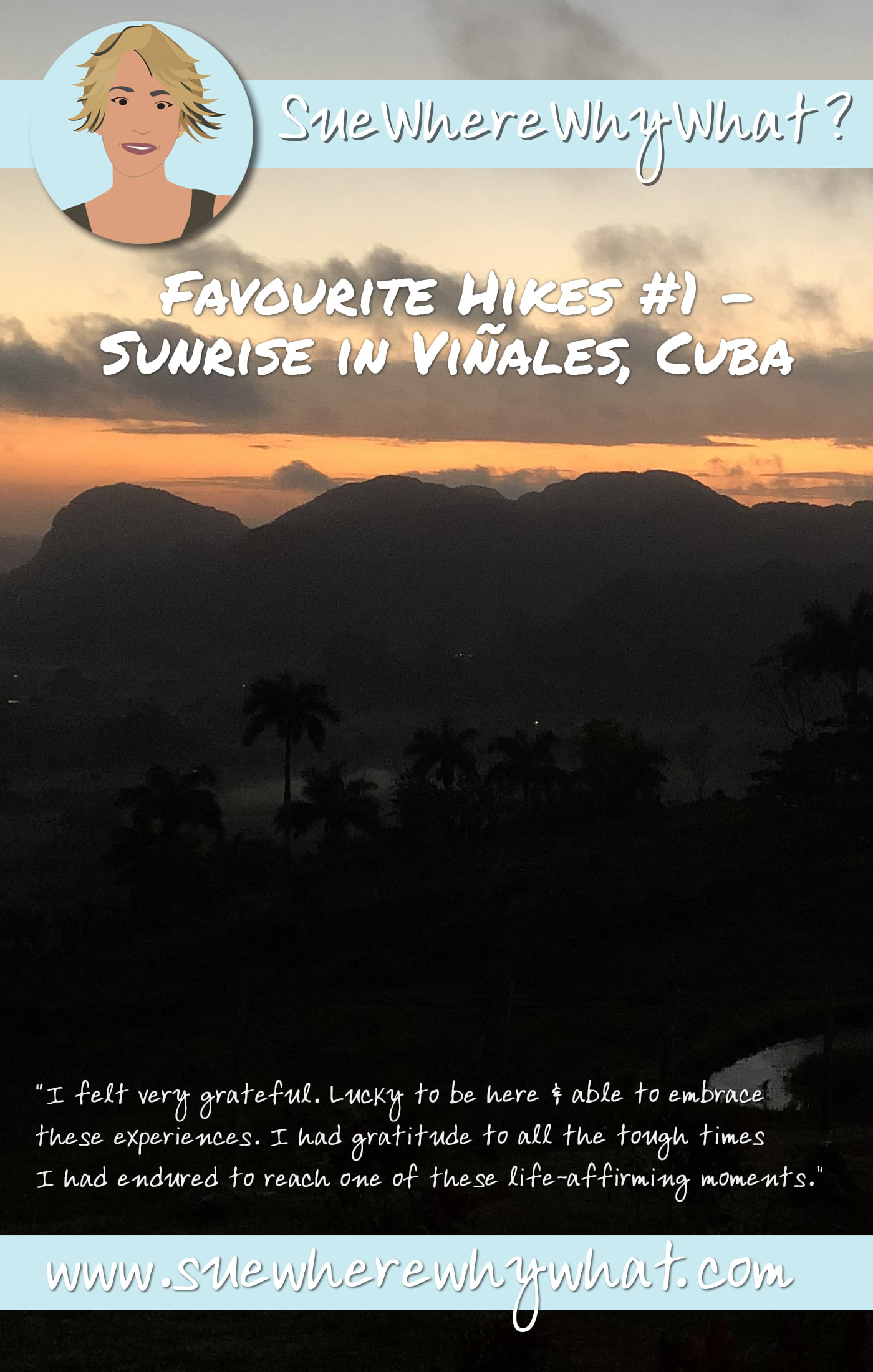 Favourite Hikes #1 – Sunrise in Viñales, Cuba