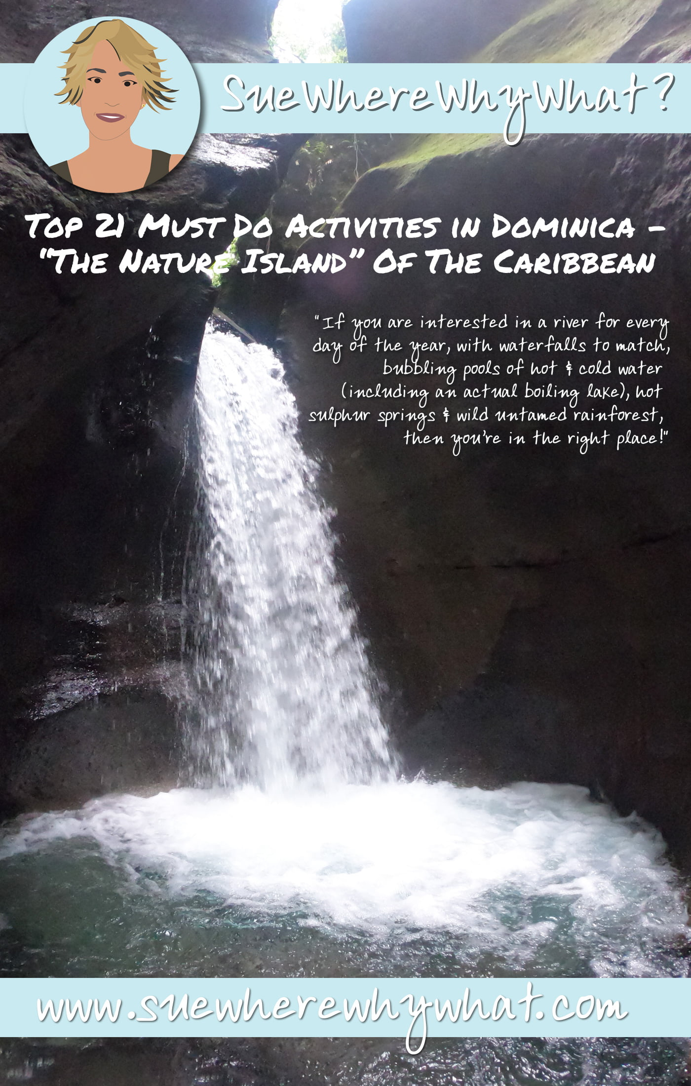 """All the best activities to do on the Caribbean Island of Dominica. Explore the 365 rivers, waterfalls, active volcanoes, boiling lakes, tropical rainforests & discover all that the """"Nature Island"""" has to offer. Includes advise on what to see & do, the best hiking as well as how to get around this paradise island. Based on my visit 18 months after Hurricane Maria. This island is back in business & needs our tourist support."""