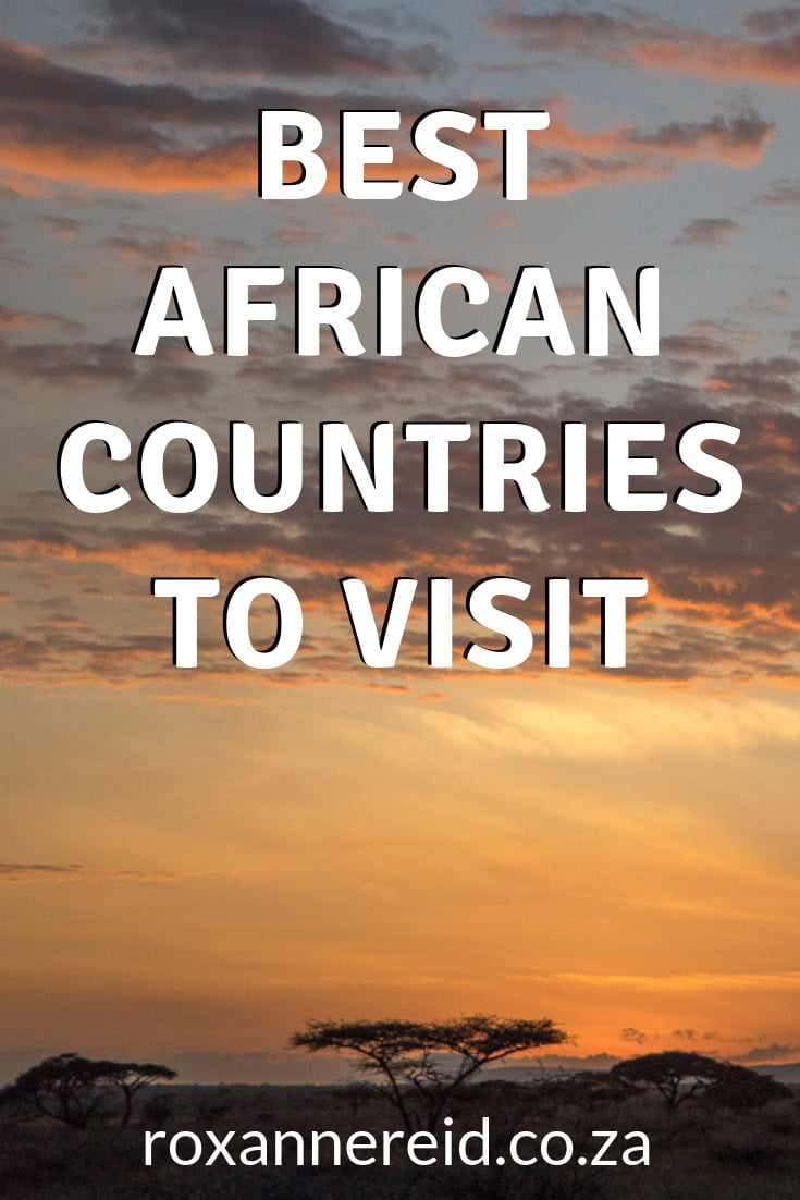 27 Best African Countries To Visit For Adventure Travel – Collaborative Post for Africa Addict