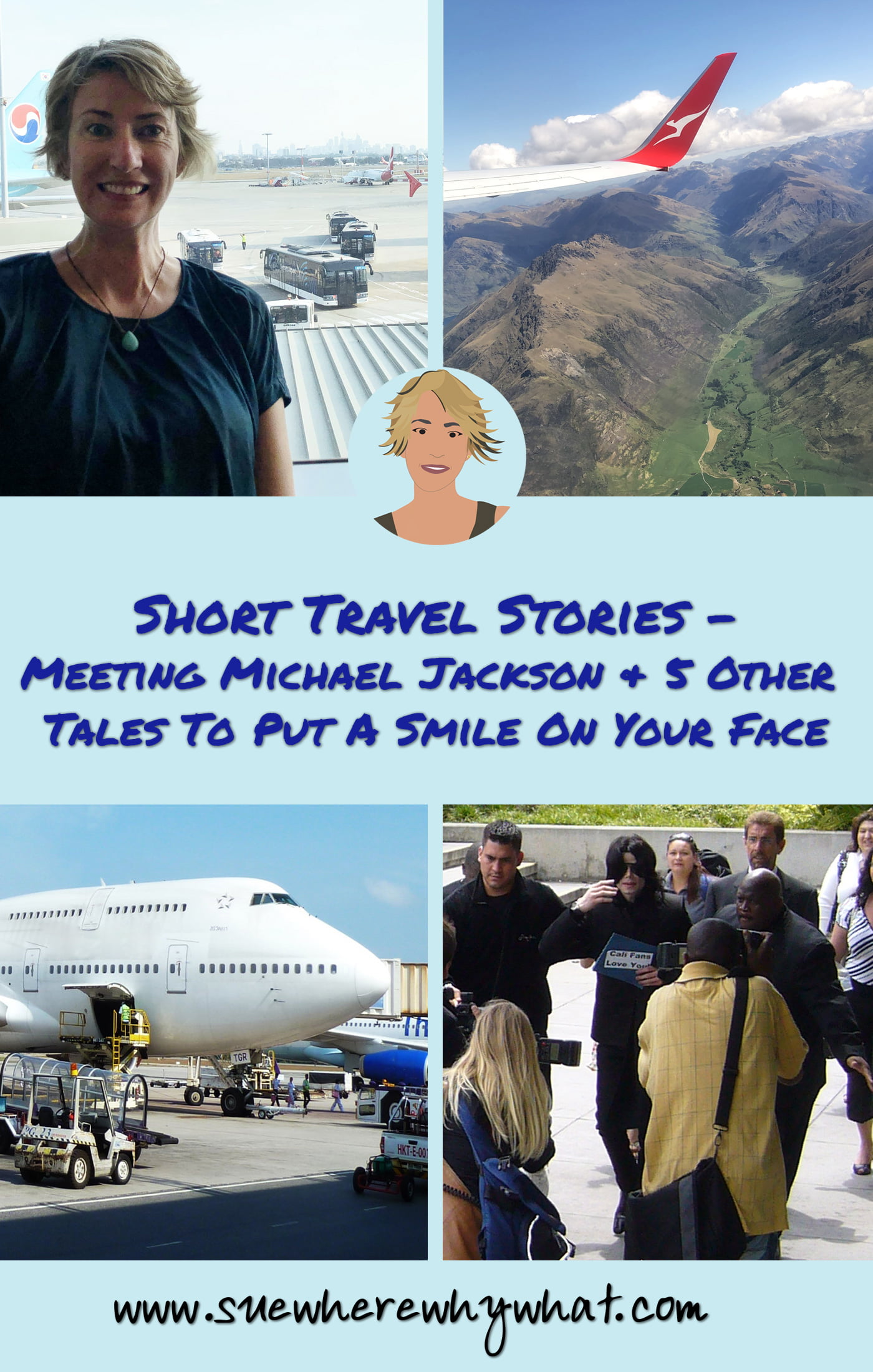Short Travel Stories – Meeting Michael Jackson & 5 Other Tales To Put A Smile On Your Face