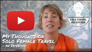 SWWW My thoughts on Solo Female Travel interview