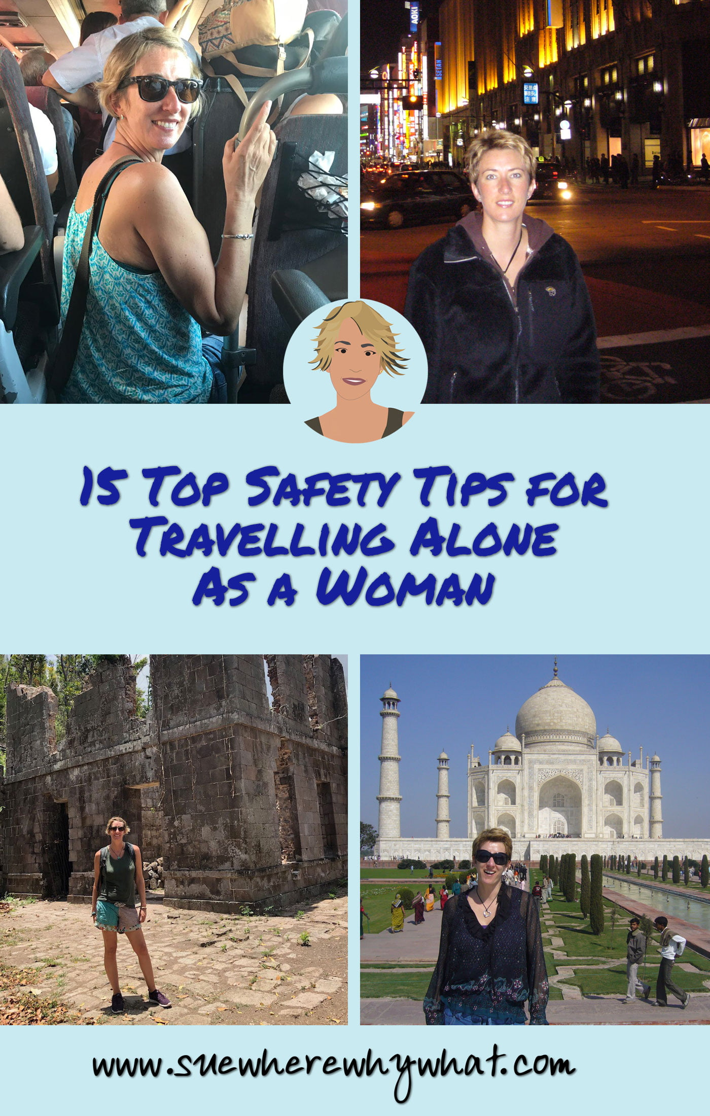 15 Top Safety Tips for Travelling Alone As a Woman