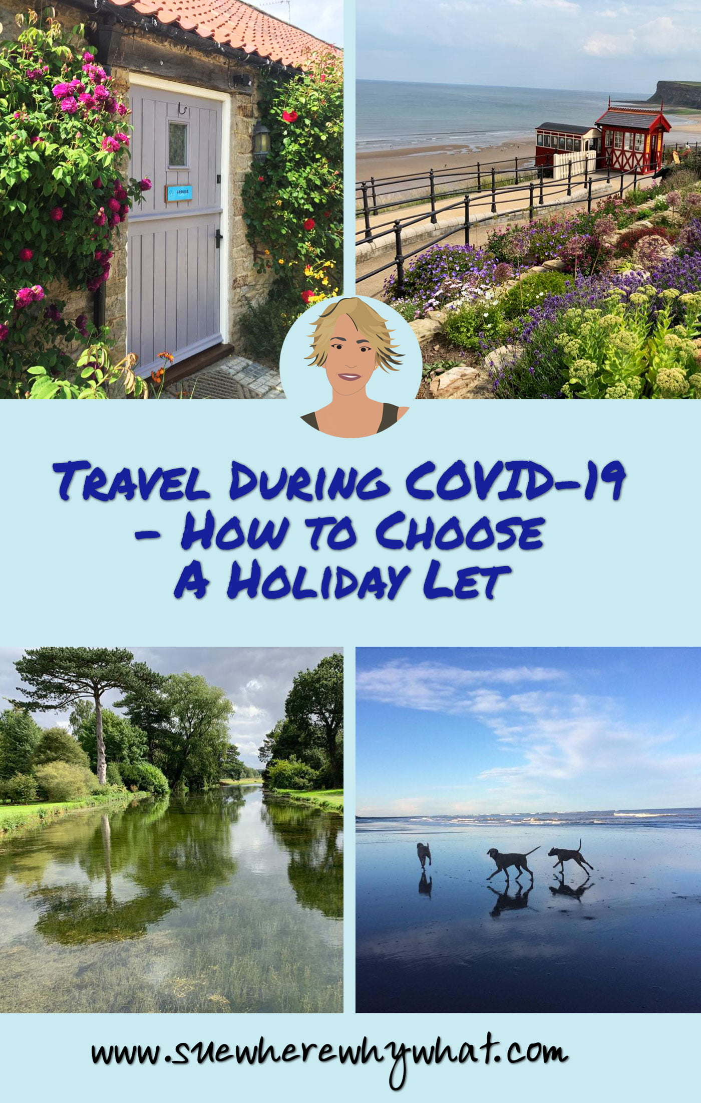 Travel During COVID-19 – How to Choose A Holiday Let
