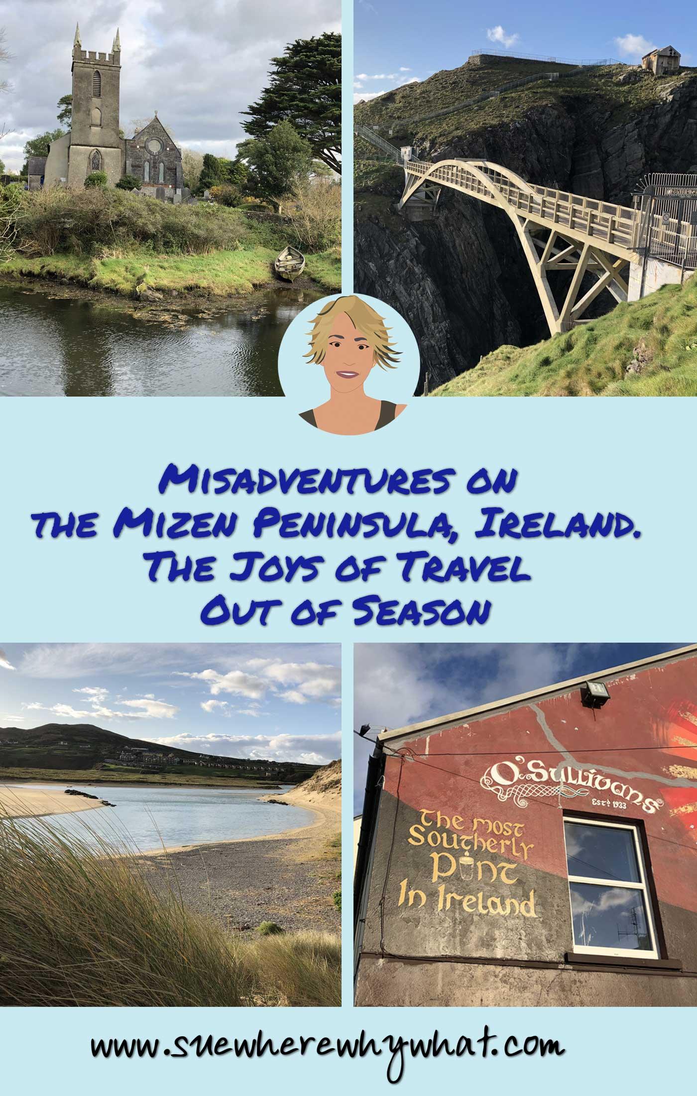 Misadventures on the Mizen Peninsula, Ireland. The Joys of Travel Out of Season